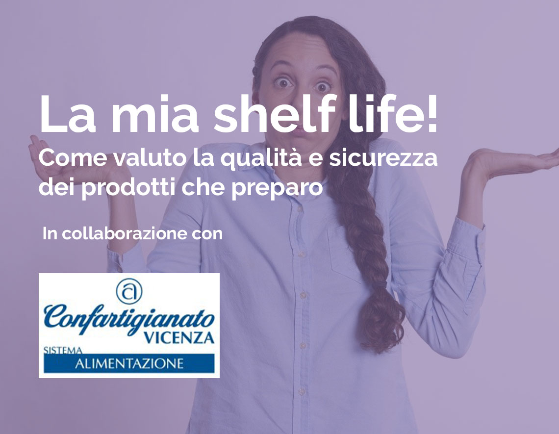 La mia shelf life